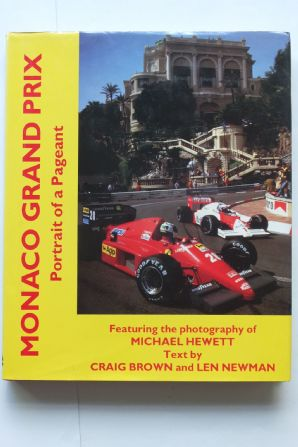MONACO GRAND PRIX.Portait of a Pageant (Hewitt 1989)